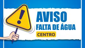 INFORME EMASA – FALTA DE ÁGUA REGIÃO CENTRAL